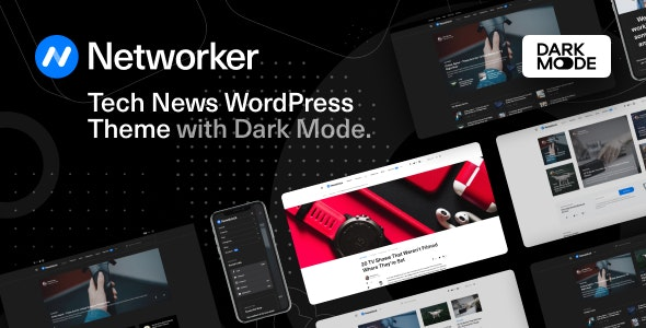 Nulled Networker v1.0.7 - Tech News WordPress Theme with Dark Mode